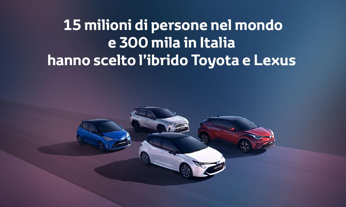 Toyota - 15 milioni di clienti Hybrid nel mondo e 300 mila in Italia